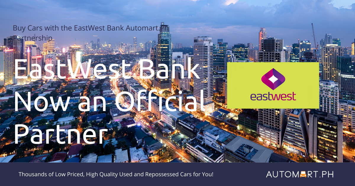 How to Buy Eastwest Bank Repossessed Cars and Auction Cars in the Philippines