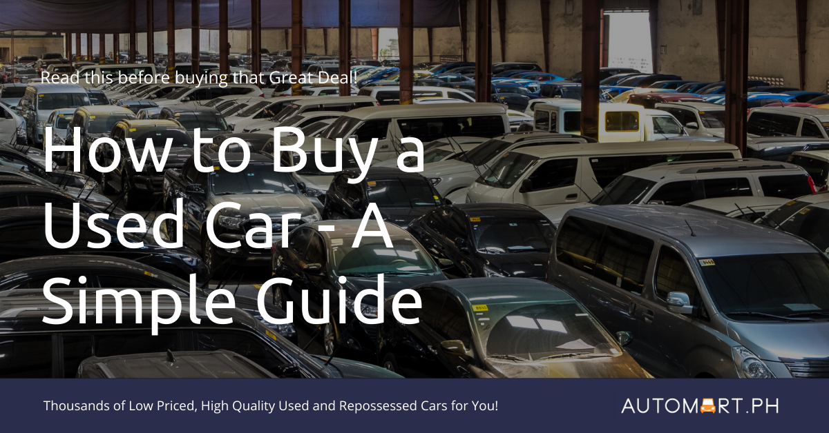 How to Buy Used Cars – A Simple But Comprehensive Guide