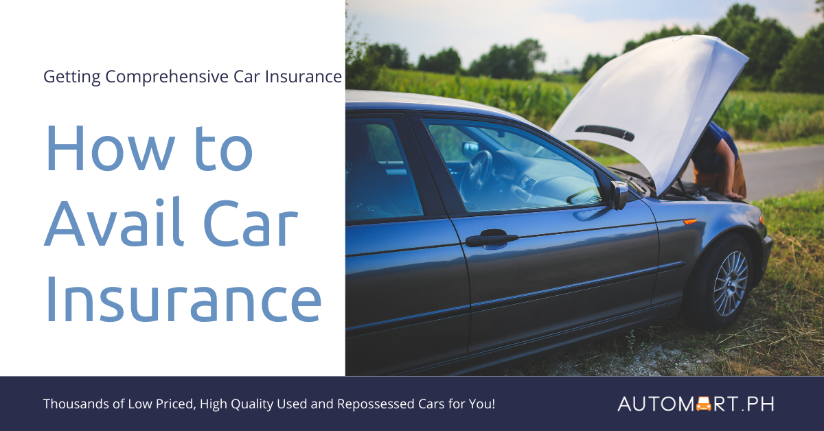 Used Car Insurance : How to Avail Through Automart.Ph