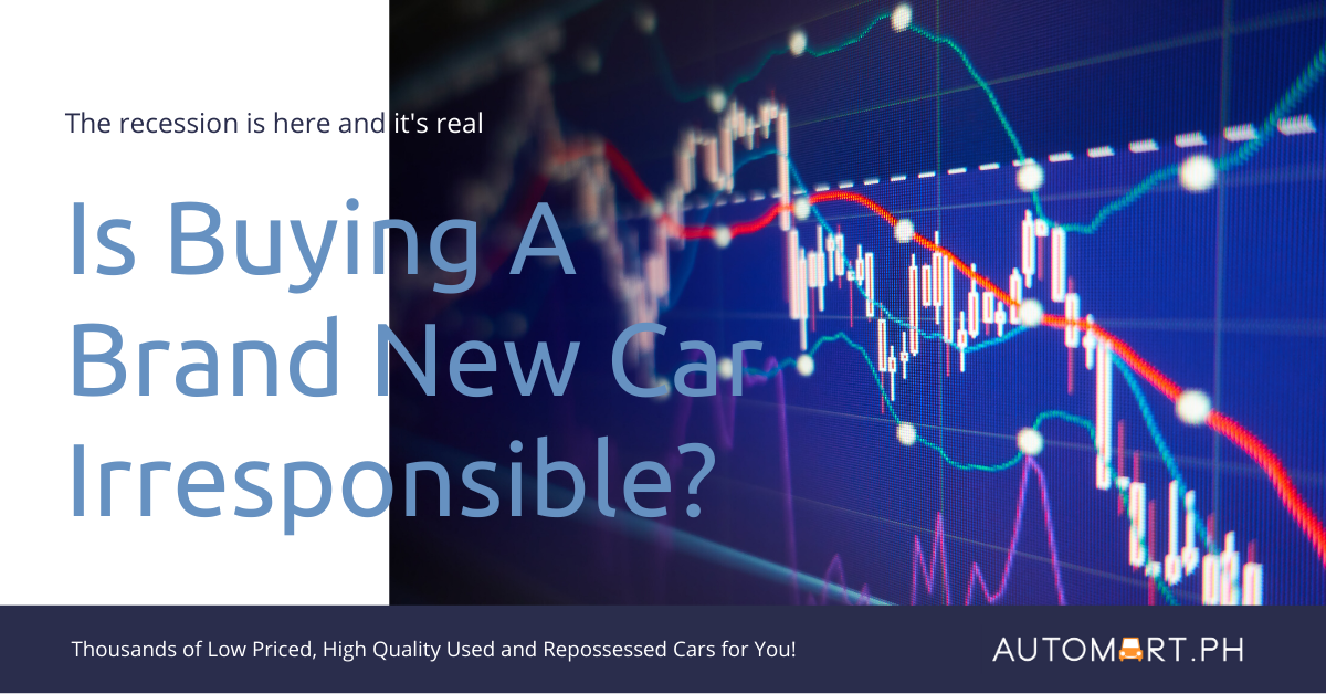 Is Buying a Brand New Car Irresponsible with the Oncoming Recession?