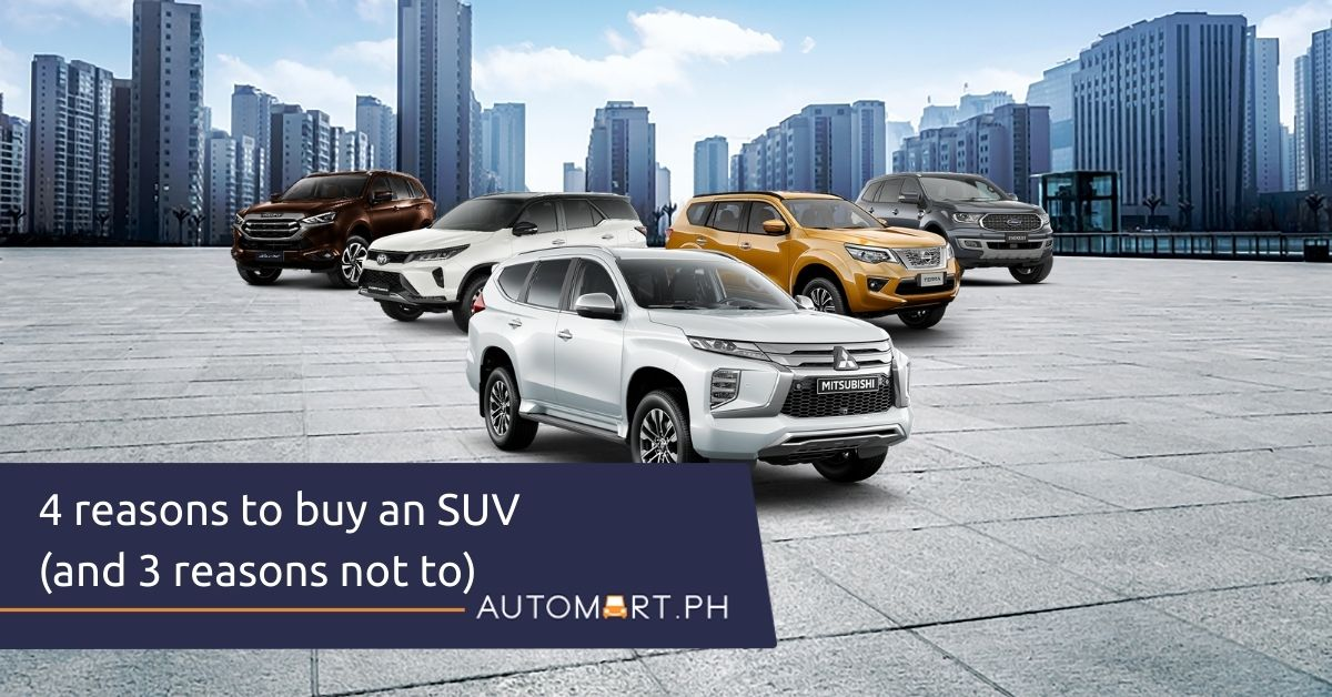 4 reasons you should buy an SUV (and 3 reasons not to)