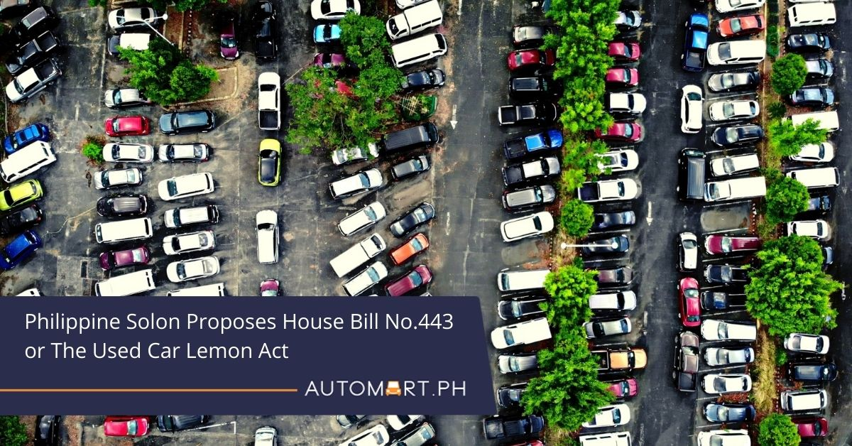 Philippine Solon Proposes House Bill No. 443 or The Used Car Lemon Act