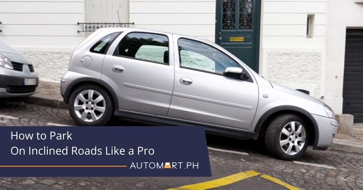How to Park On Inclined Roads Like a Pro