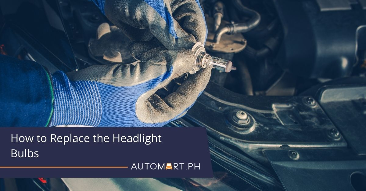 How to Replace the Headlight Bulbs